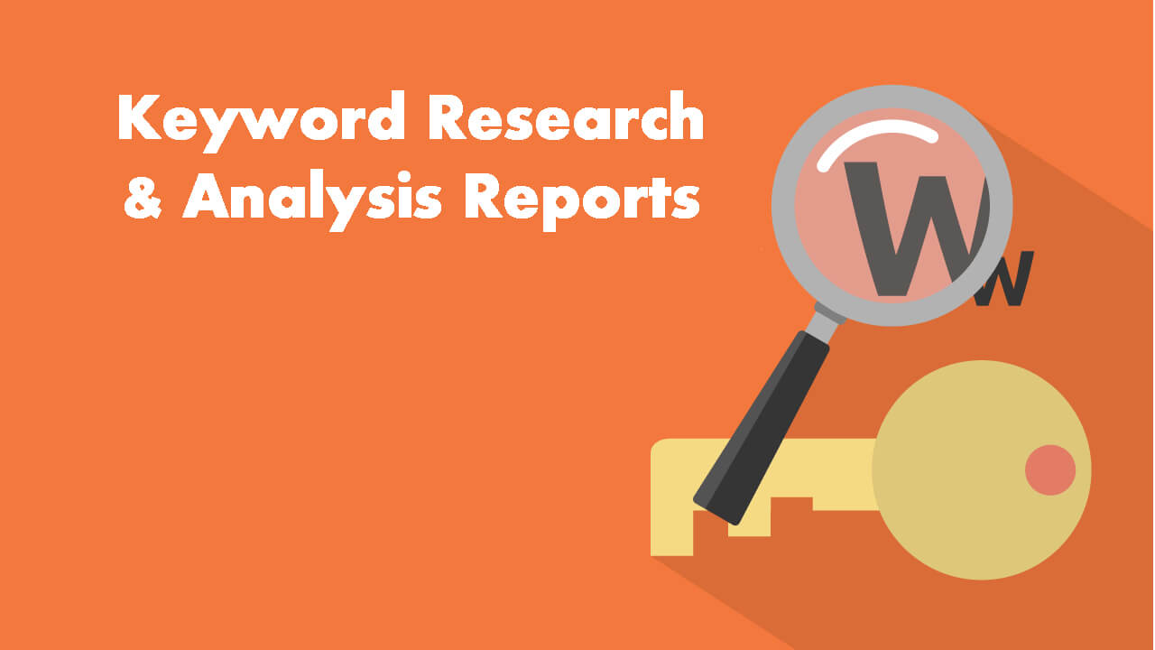 Keyword Research & Analysis Reports