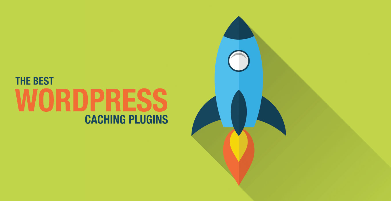 The Best WordPress Caching Plugins For Your Website